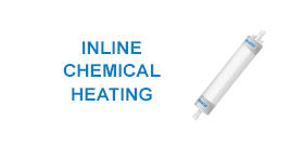 Inline Chemical Heater